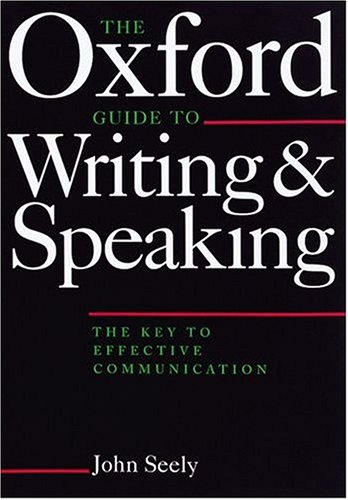 9780198631446: Oxford Guide to Writing and Speaking