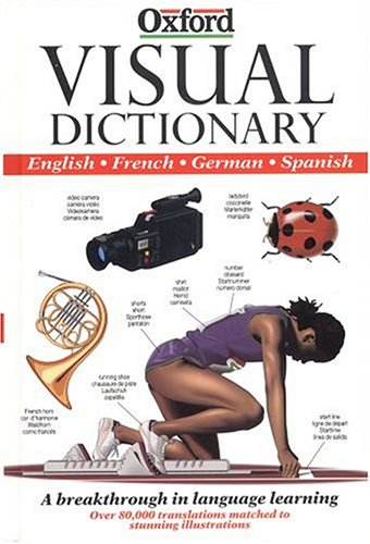 9780198631453: The Visual Dictionary: English-French-German-Spanish