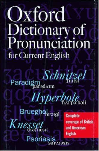 9780198631569: The Oxford Dictionary of Pronunciation for Current English