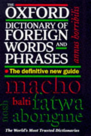 9780198631590: The Oxford Dictionary of Foreign Words and Phrases