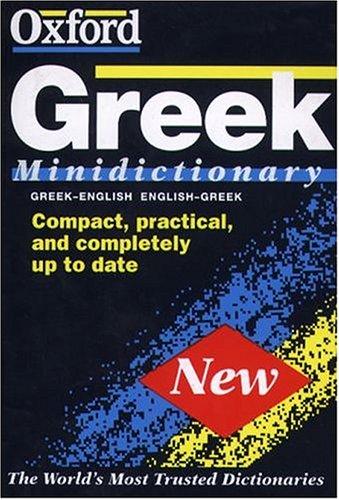 9780198641476: The Oxford Greek Minidictionary