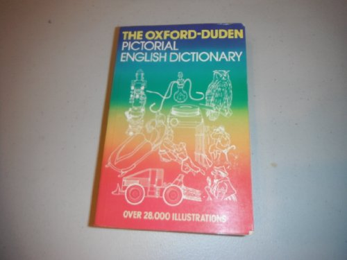 9780198641551: The Oxford-Duden Pictorial English Dictionary
