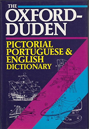 9780198641728: The Oxford-Duden Pictorial Portuguese and English Dictionary