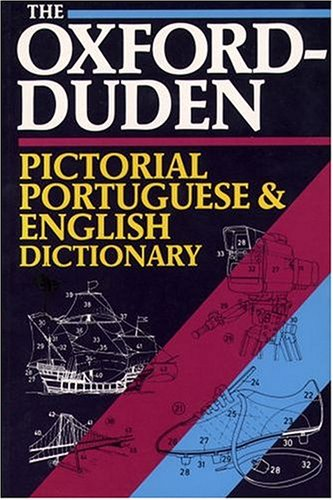 9780198641827: The Oxford-Duden Pictorial Portuguese-English Dictionary