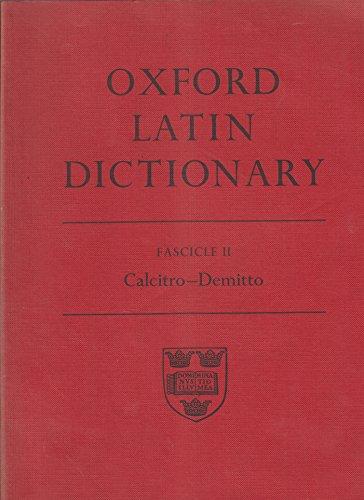 9780198642152: Oxford Latin Dictionary: Calcito - Demitto