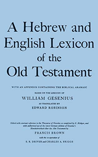 9780198643012: A Hebrew and English Lexicon of the Old Testament: With an Appendix containing the Biblical Aramaic