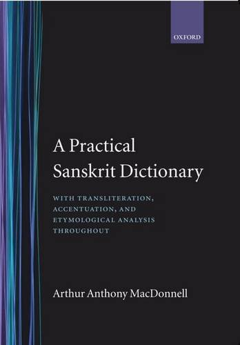 9780198643036: A Practical Sanskrit Dictionary: With Transliteration, Accentuation and Etymological Analysis Throughout