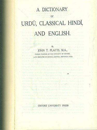 9780198643098: A Dictionary of Urdu, Classical Hindi, and English