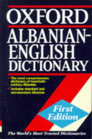 9780198643401: Oxford Albanian-English Dictionary