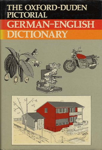 9780198645016: The Oxford-Duden Pictorial German-English Dictionary