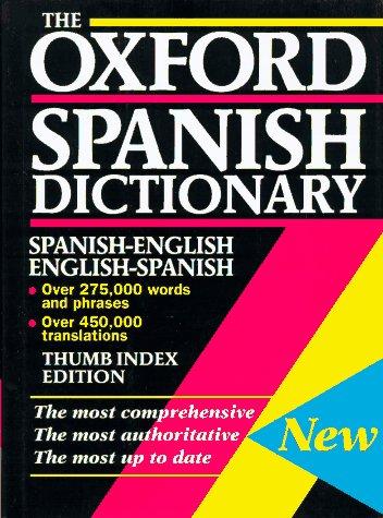 9780198645108: The Oxford Spanish Dictionary : Spanish-English/English-Spanish