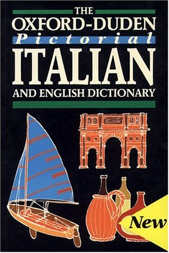 9780198645177: The Oxford-Duden Pictorial Italian and English Dictionary