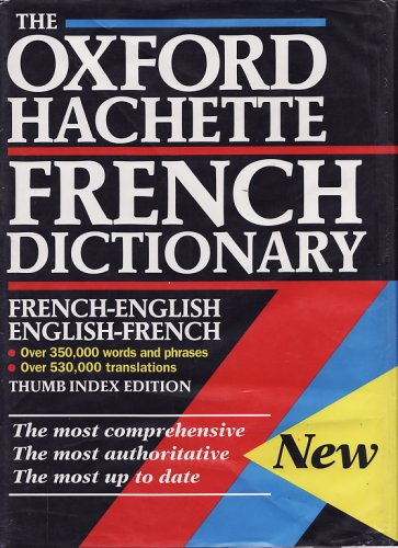 9780198645191: The Oxford Hachette French Dictionary: French-English; English-French Thumb Index