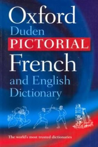 9780198645382: The Oxford-Duden Pictorial French and English Dictionary