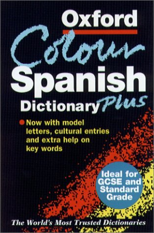 9780198645665: The Oxford Color Spanish Dictionary Plus