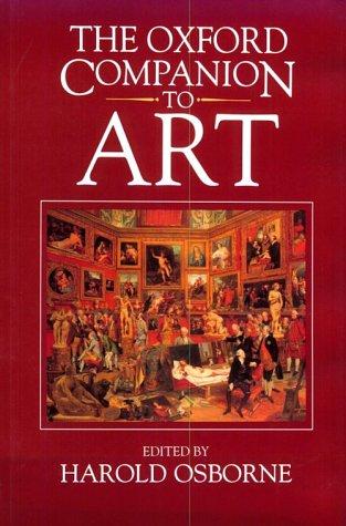 9780198661078: The Oxford Companion to Art