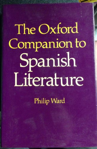9780198661146: The Oxford Companion to Spanish Literature