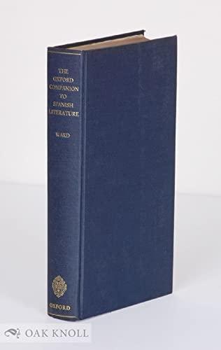 9780198661146: The Oxford Companion to Spanish Literature