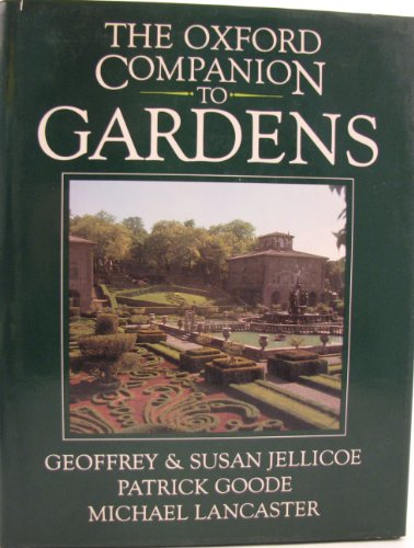 9780198661238: The Oxford Companion to Gardens