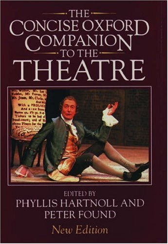 9780198661368: The Concise Oxford Companion to the Theatre (Oxford Reference S.)