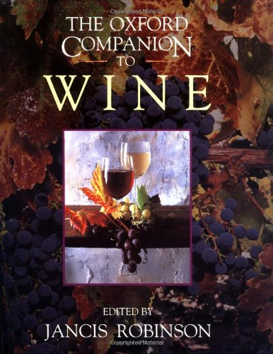 The Oxford Comapnion to Wine.