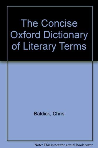 9780198661795: The Concise Oxford Dictionary of Literary Terms