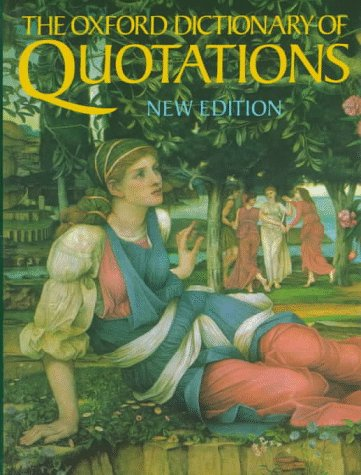 9780198661856: The Oxford Dictionary of Quotations
