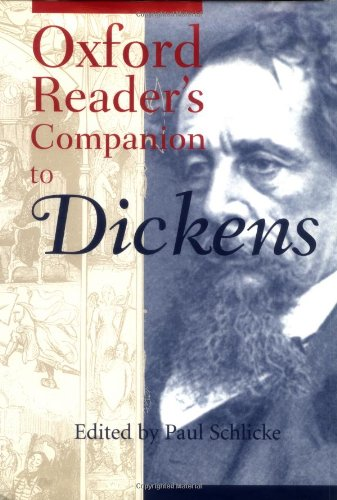 9780198662136: The Oxford Reader's Companion to Dickens (Oxford Reader's Companions)