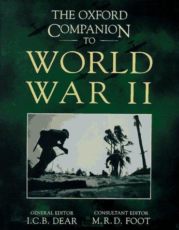 9780198662259: The Oxford Companion to World War II