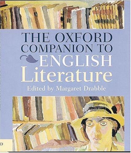 9780198662334: The Oxford Companion to English Literature