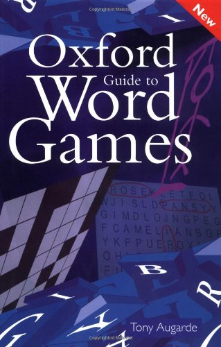 9780198662648: The Oxford Guide to Word Games