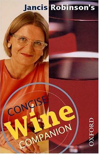 9780198662747: Jancis Robinson's Concise Wine Companion