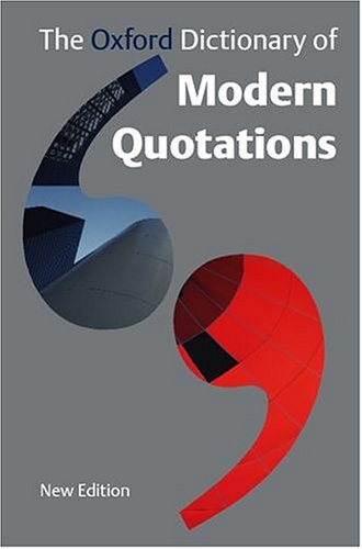 9780198662754: The Oxford Dictionary of Modern Quotations