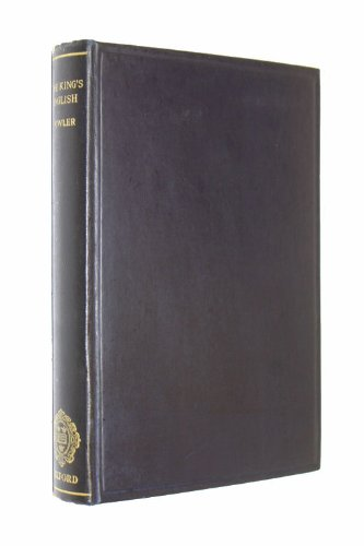 The King's English (9780198691051) by H. W. Fowler; E.G. Fowler