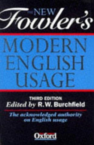 9780198691266: The New Fowler's Modern English Usage