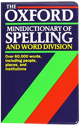 9780198691334: Oxford Minidictionary of Spelling