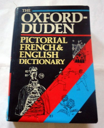 9780198691549: The Oxford-Duden Pictorial French-English Dictionary (Limp Binding)