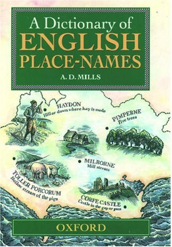 9780198691563: A Dictionary of English Place Names
