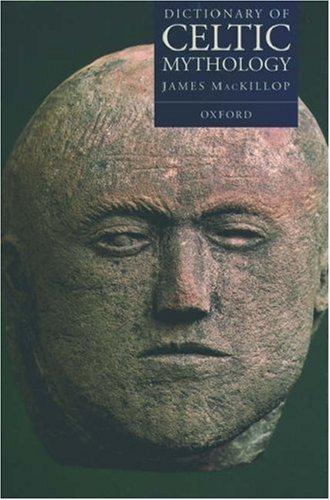 9780198691570: Dictionary of Celtic Mythology