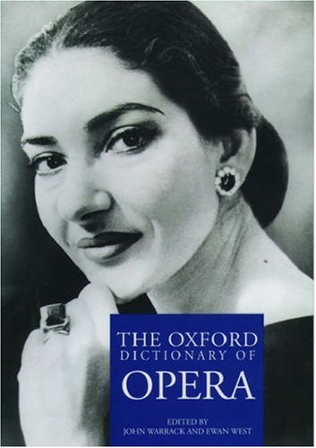 9780198691648: The Oxford Dictionary of Opera