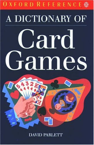 9780198691730: A Dictionary of Card Games (Oxford Quick Reference)