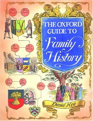 The Oxford Guide to Family History