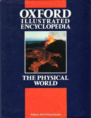 Oxford Illustrated Encyclopedia: The Physical World