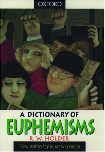 9780198692751: A Dictionary of Euphemisms