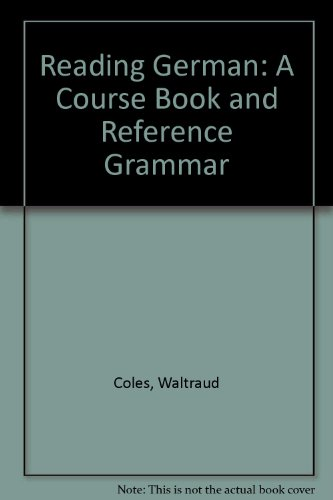 9780198700043: Reading German: A Course Book and Reference Grammar