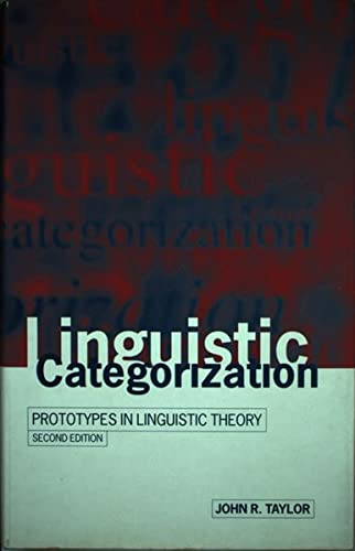 9780198700135: Linguistic Categorization: Prototypes in Linguistic Theory