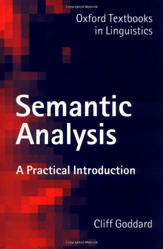 9780198700166: Semantic Analysis: A Practical Introduction (Oxford Textbooks in Linguistics)