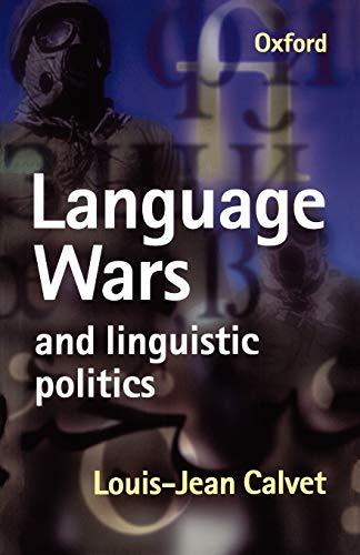 9780198700210: Language Wars and Linguistic Politics