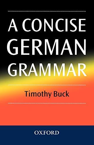9780198700227: A Concise German Grammar