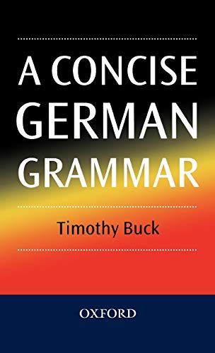 9780198700272: A Concise German Grammar (English and German Edition)